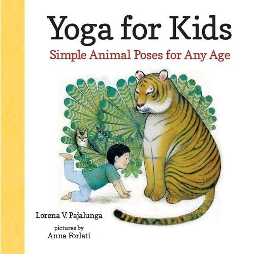 Amazon.com: Yoga for Kids: Simple Animal Poses for Any Age ...