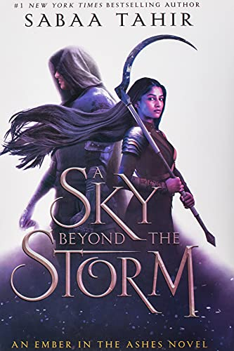 A Sky Beyond the Storm: An Ember in the Ashes Novel