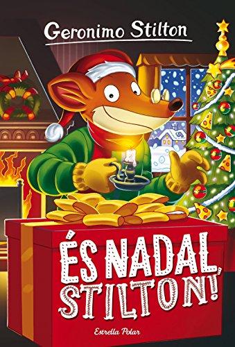 És Nadal, Stilton!: Geronimo Stilton 30 (GERONIMO STILTON. ELS GROCS)