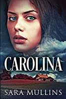 Carolina: Large Print Edition