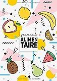 Journal Alimentaire: Agenda Minceur et Carnet Alimentaire - Le compagnon ultime de régime amincissant à compléter au jour le jour.
