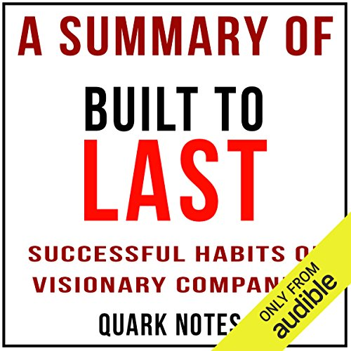 Couverture de A Summary of Built to Last: Successful Habits of Visionary Companies by Jim Collins and Jerry I. Porras