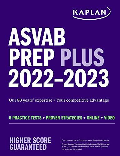ASVAB Prep Plus 2022–2023: 6 Practice Tests + Proven Strategies + Online + Video (Kaplan Test Prep