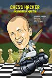 Chess Hacker: Andrew Martin-Long, Robert Basil Martin, Andrew David