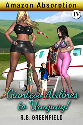 Amazon Absorption IV. Giantess Airlines to Uruguay (English Edition)
