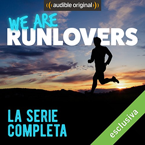 We are Runlovers - La serie completa audiobook cover art