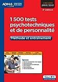 1500 Tests psychotechniques et de personnalité - Méthode et entraînement - Concours 2016-2017