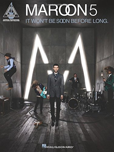Maroon 5: It Won\'T Be Soon Before Long (Guitar Recorded Versions)