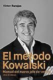 El método Kowalski: Manual del nuevo jefe de ventas (Temáticos)