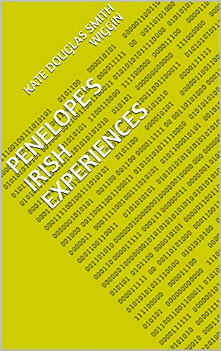 Penelope's Irish Experiences (English Edition)