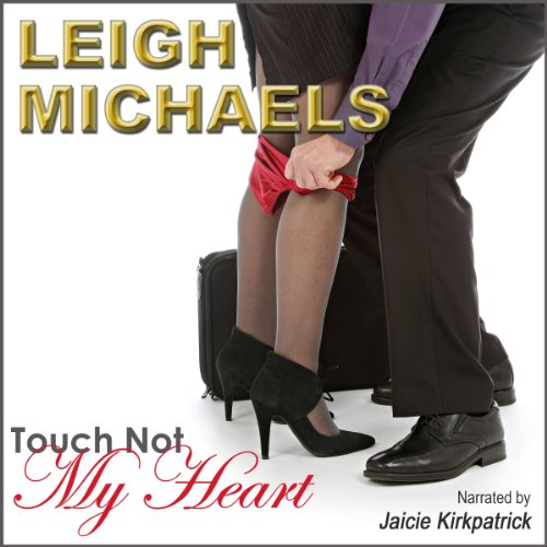 Touch Not My Heart cover art