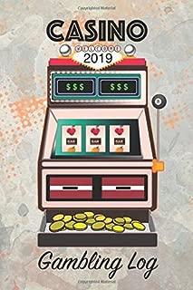 Casino Gambling Log: 2019 Daily Planner Gaming Organizer
