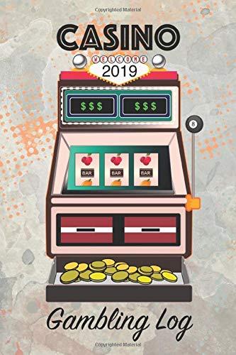 Casino Gambling Log: 2019 Daily Planner Gaming Organizer [Idioma Inglés]