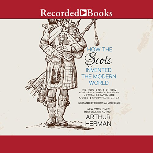 How the Scots Invented the Modern World audiobook cover art