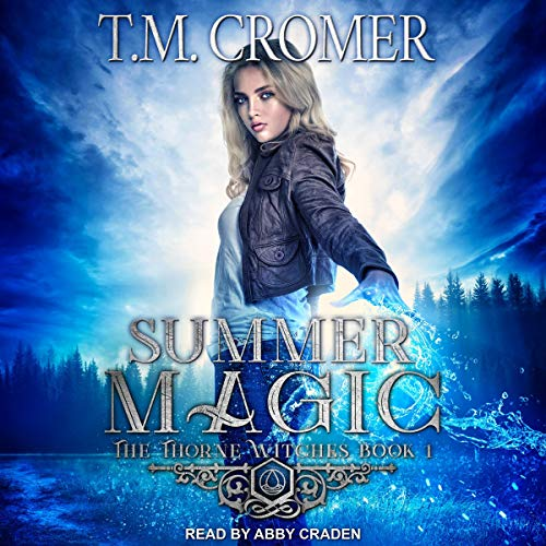 Summer Magic: Thorne Witches, Book 1