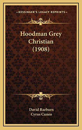 Hoodman Grey Christian (1908)