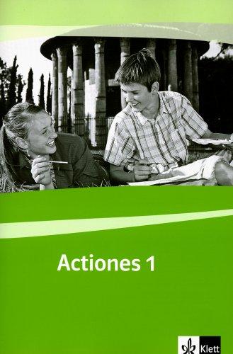 Actiones 1: Schülerarbeitsheft zu Actio 1 1. Lernjahr (Actio. Lateinisches Unterrichtswerk ab 2005)