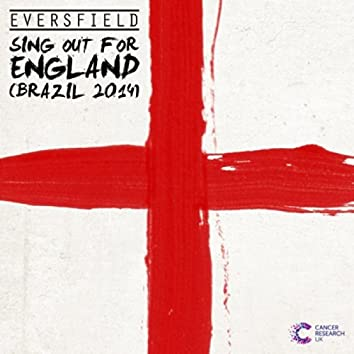 Sing Out for England (Brazil 2014)