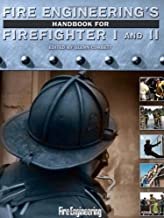 Fire Engineering's Handbook for Firefighter I and II (2009-09-28)