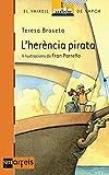 L'herència pirata (El Barco de Vapor Naranja Book 3) (Catalan Edition)