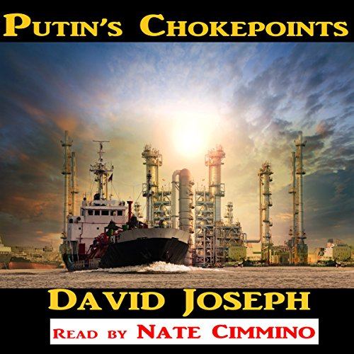 Putin's Chokepoints audiobook cover art