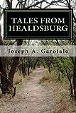 Tales From Healdsburg: A Story Of Self-Awakening