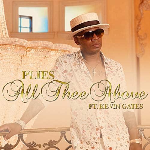 Plies feat. Kevin Gates