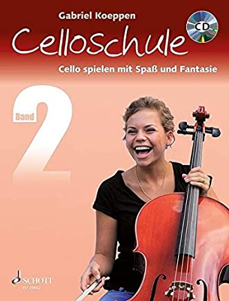 free download ++Celloschule: Cello spielen mit Spaß und Fantasie. Band 2. Violoncello. Lehrbuch mit CD. Gabriel Koeppen VVIP