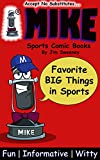 MIKE Favorite BIG Things in Sports: Sports Comic Books (Top 10 Best in Sports Book 13)