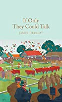 If Only They Could Talk (Macmillan Collector's Library)