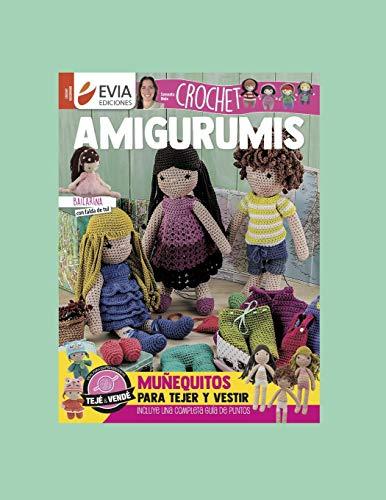 AMIGURUMIS CROCHET: muñequitos para tejer y vestir