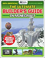 The Ultimate Builder's Guide in Minecraft