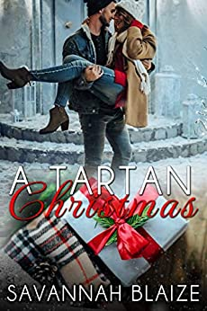 A Tartan Christmas by [Savannah Blaize]