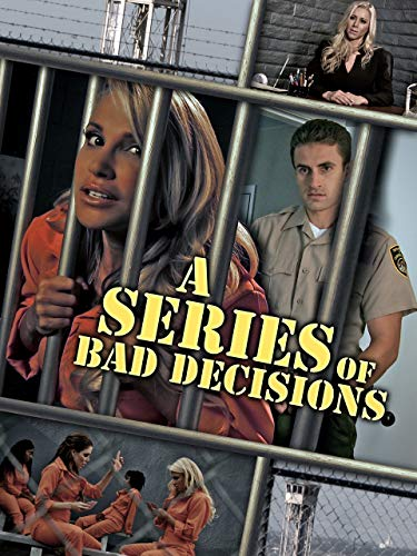 A Series of Bad Decisions