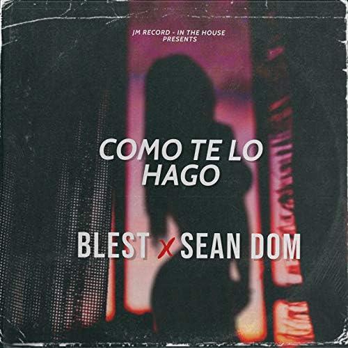 Blest & Sean Dom
