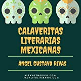 Calaveritas literarias mexicanas: Poesía popular