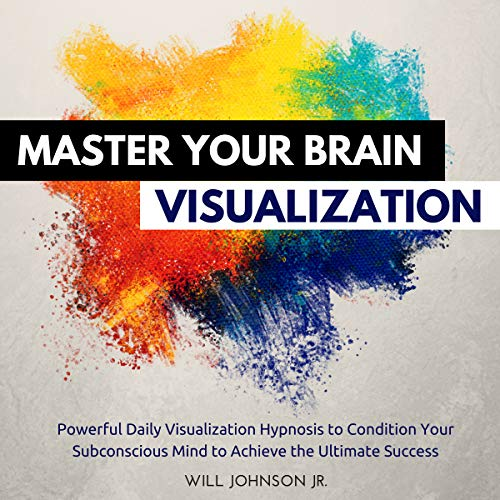 Master Your Brain Visualization audiobook cover art