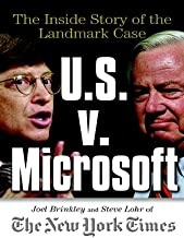 U.S. v. Microsoft: The Inside Story of the Landmark Case: The Inside Story of the Landmark Trial