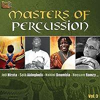 パーカッションの大家たち 第3集 (Masters of Percussion Vol. 3 - Joji Hirota / Sola Akingbola / Nahini Doumbia / Hossam Ramzy )