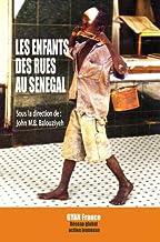 Les Enfants des Rues au Sénégal : leurs histoires en texte et photographies (Droits de l'enfant) (French Edition)