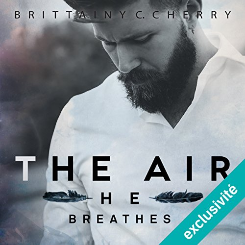 The air he breathes: Elements 1 [French Version] audiobook cover art