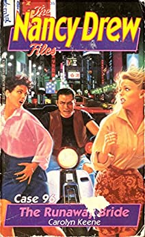 The Runaway Bride (Nancy Drew Files Book 96) by [Carolyn Keene]