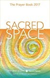 Sacred Space: The Prayer Book 2017
