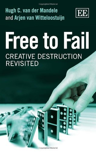 Free to Fail: Creative Destruction Revisited