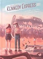 Sixteen Kennedy Express de Bastien Quignon