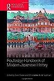Routledge Handbook of Modern Japanese History (Routledge Handbooks) - Sven Saaler