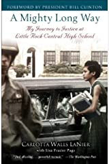 A Mighty Long Way: My Journey to Justice at Little Rock Central High School Kindle Edition