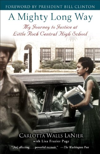 A Mighty Long Way: My Journey to Justice at Little Rock Central High School (English Edition)