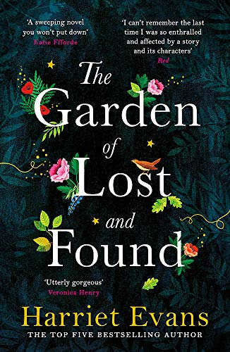 The Garden of Lost and Found: The NEW heart-breaking Sunday Times bestseller: The gripping tale of the power of family love