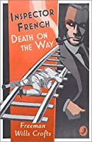 Death on the Way (Inspector French)